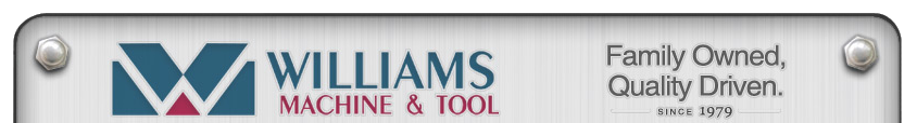 williams machine tool company Williams machine & tool co, inc iso 9001-2008 williams machine & tool co,  inc was started by dennis williams in 1979 in the family garage in july 1981.